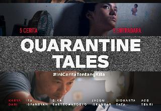 Pertengahan Desember, Quarantine Tales Siap Tayang di Bioskop Online