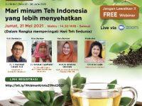 Mari Minum Teh Asli Indonesia Yang Lebih Menyehatkan